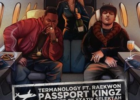 New Music: Termanology Ft. Raekwon – Passport Kingz (Prod. by Statik Selektah)