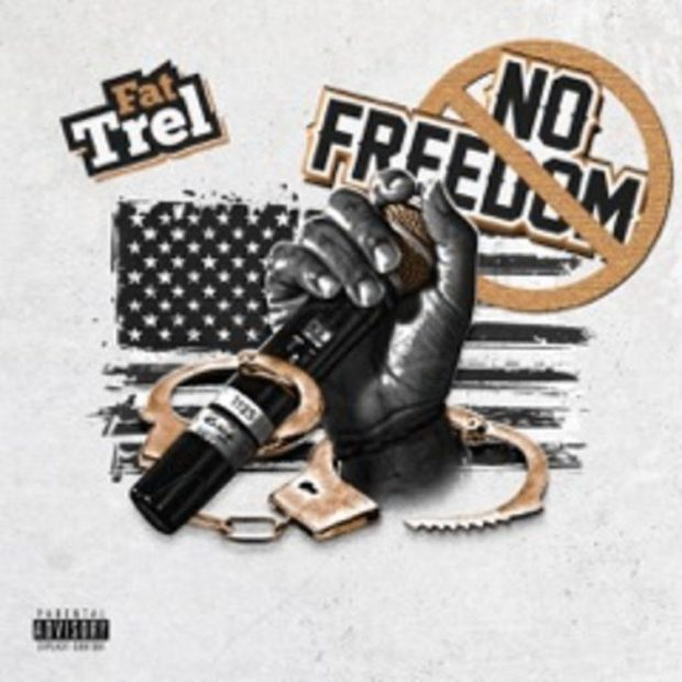 fat trel no freedom