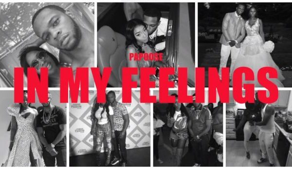 New Music: Papoose – In My Feelings (Remix)