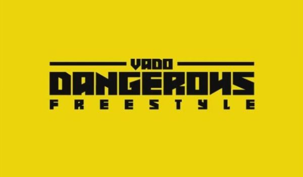 New Music: Vado – Dangerous Freestyle