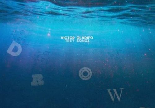 New Music: Victor Oladipo ft. Trey Songz – Drown